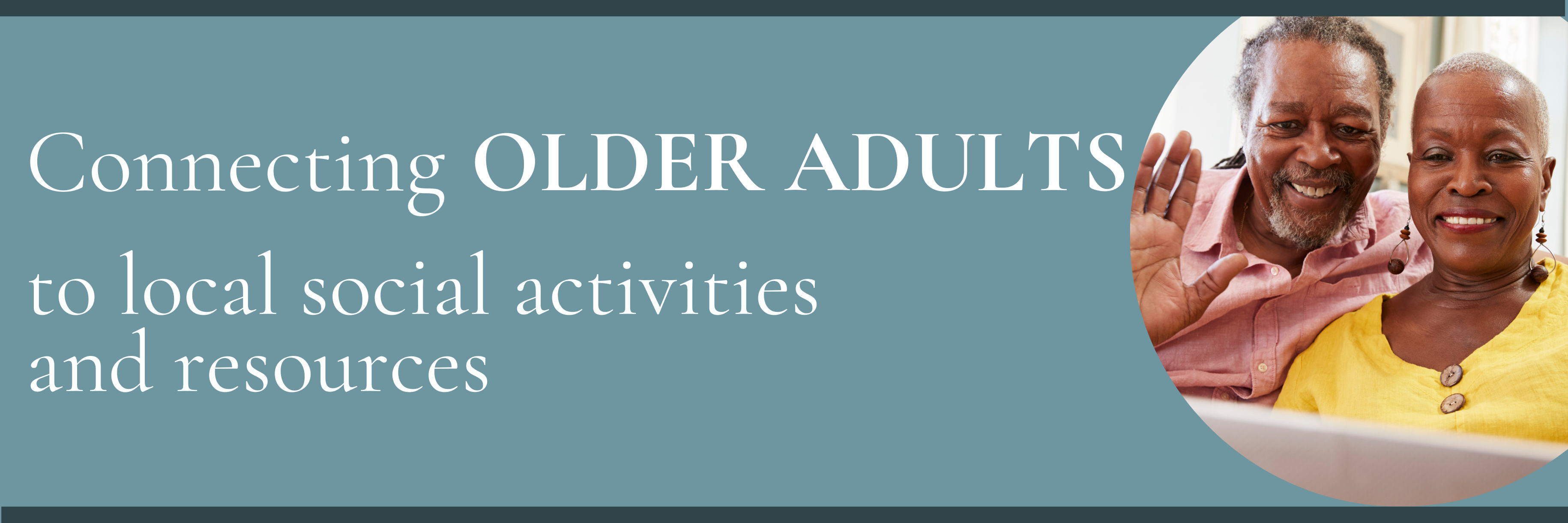 Connecting Older Adults to Local Activities and Resources Page Header